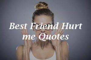 Best-Friend-Hurt-me-Quotes