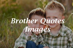 Brother-Quotes-Images