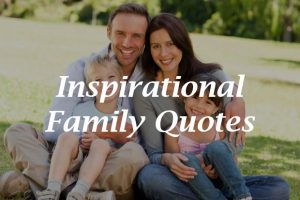 Inspirational-Family-Quotes