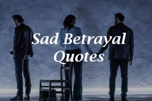 Betrayal Quotes in English - World Entertainment Hub